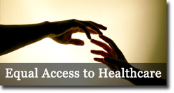 Equal Access to ealthcare