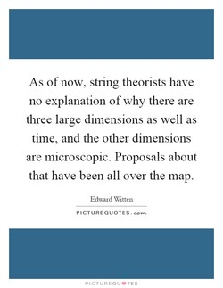 As of now, string theorists have 