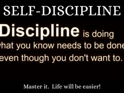SELF-DISCIPLINE 