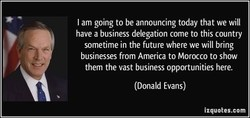 I am going to be announcing today that we will 