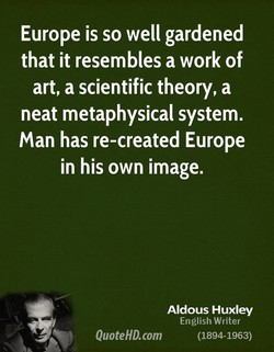 Europe is so well gardened 