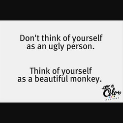 Don't think of yourself 