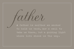 A father is neither an anchor 