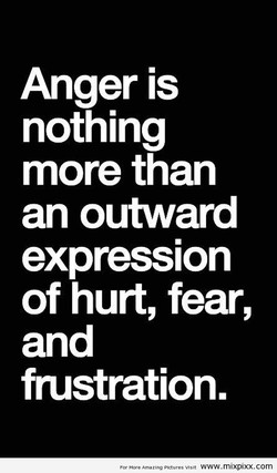 Anger is nothing more than an outward expression of hurt, fear, and frustration. M www.mxpxx.com
