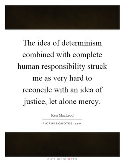 The idea of determmism 