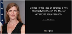 Silence in the face of atrocity is not 