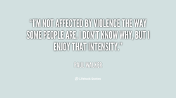 '#'I'M NOT AFFECTED BY VIOLENCE THE WAY 