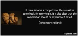 If there is to be a competition, there must be 