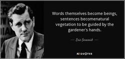 Words themselves become beings, 