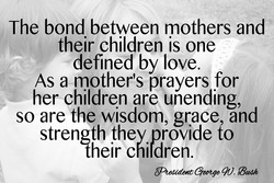 The bond between mothers and 