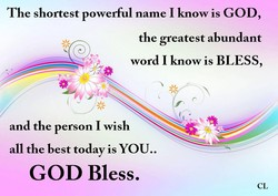 The shortest powerful name I know is GOD, 