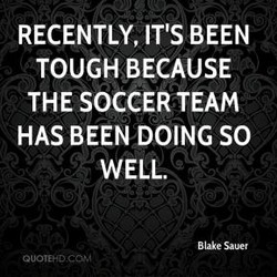RECENTLY, IT'S BEEN 