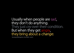 Usually when people are sad 