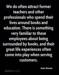 We do often attract former 