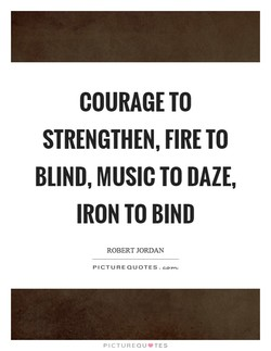 COURAGE TO 
