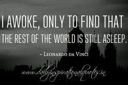 I AWOKE, ONLY TO FIND THAT 