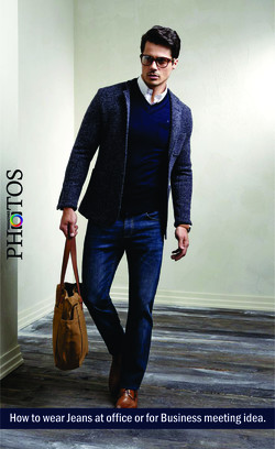 How to wear Jeans at office or for Business meeting idea.