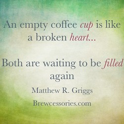 An empty coffee cup is like 