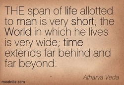 THE span of life allotted 