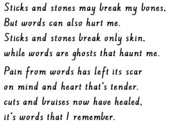 Sticks and stones may break my bones, 