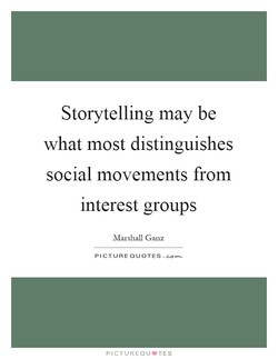 Storytelling may be 