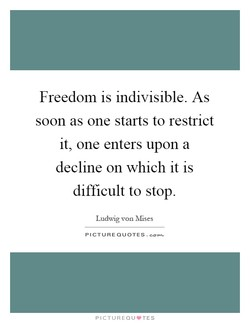Freedom is indivisible. As 