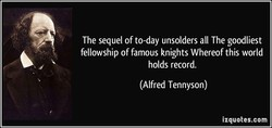 The sequel of to-day unsolders all The goodliest 
