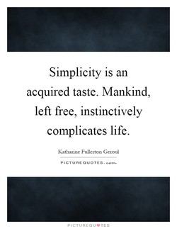 Simplicity is an 