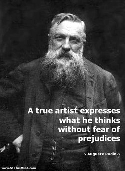 A true artist expresses 