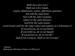 Hath not a Jew eyes ? 