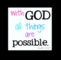 with GOD th'(hØs are possible Mark 10:27