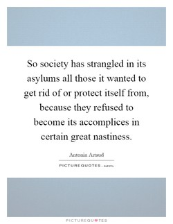 So society has strangled in its 