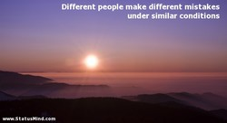 Different people make different mistakes 