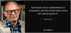 God exists since mathematics is 