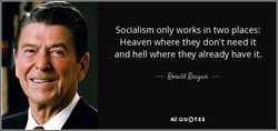Socialism only works in two places: 