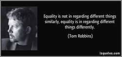 Equality is not in regarding different things 