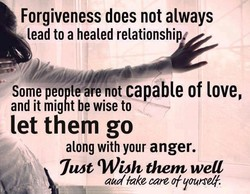 Forgiveness does not always 