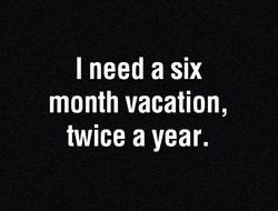 I need a six 