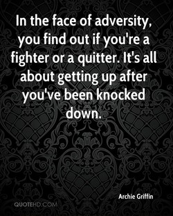 In the face of adversity, 