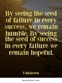 By seeing the seed 