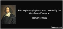 Self-complacency is pleasure accompanied by the 