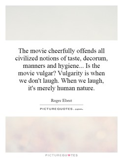 The movie cheerfully offends all 