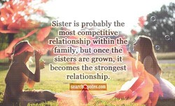 Sister is probably the 