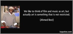 We like to think of film and music as art, but 