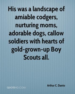 His was a landscape of 