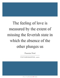 The feeling of love is 