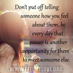 Don't put off telling 