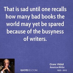 That is sad until one recalls 