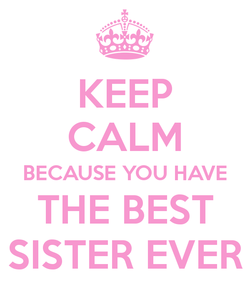 Quotes about Best sister ever (22 quotes)