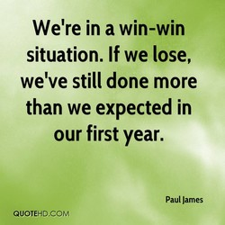 We're in a win-win 